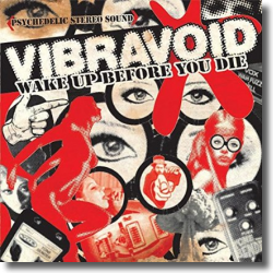 Cover: Vibravoid - Wake Up Before You Die