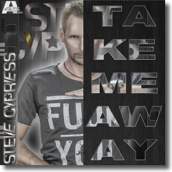 Cover: Steve Cypress - Take Me Away