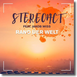 Cover: Stereoact feat. Jakob Wiss - Rand der Welt