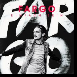 Cover: Fargo - Einfach sein