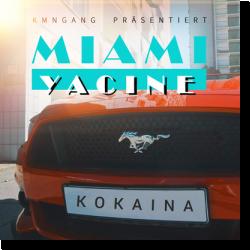 Cover: Miami Yacine - Kokaina