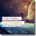 Cover:  Daniel Briegert & Kenny Laakkinen feat. Damian Pipes - Outta Space