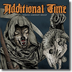 Cover: Additional Time - Wolves Amongst Sheep