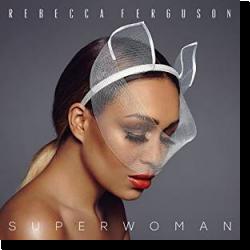 Cover: Rebecca Ferguson - Superwoman