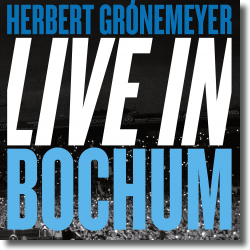 Cover: Herbert Grönemeyer - Live in Bochum