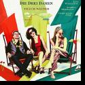 Cover:  Die Drei Damen - Träum weiter