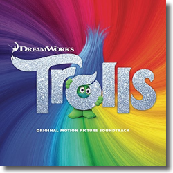 Cover: Trolls (Original Motion Picture Soundtrack) - Original Soundtrack