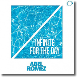 Cover: Abel Romez - Infinite For The Day