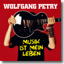 Wolfgang Petry - Musik ist mein Leben