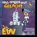 Cover:  Erste Allgemeine Verunsicherung - Was haben wir gelacht... (Verdächtige Larifaritäten aus drei Jahrzehnten)