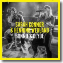Cover:  Sarah Connor & Henning Wehland - Bonnie & Clyde