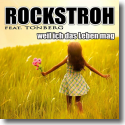 Cover:  Rockstroh feat. Tonberg - Weil ich das Leben mag