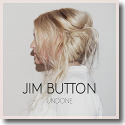 Cover: Jim Button - Undone