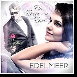 Cover: Edelmeer - Ein Date mit dir