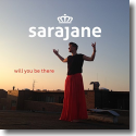 Cover: Sarajane - Will You Be There