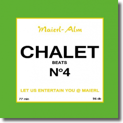 Cover: Chalet Beats N°4 - Various Artists