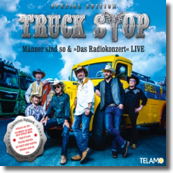 Cover: Truck Stop - Männer sind so (Special Edition)