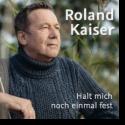 Cover: Roland Kaiser - Halt mich noch einmal fest