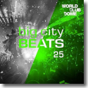 Cover: Big City Beats Vol. 25 (World Club Dome 2016 Winter Edition) - Various Artists