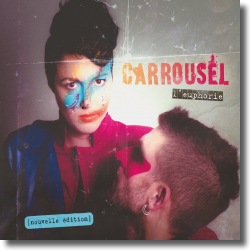 Cover: Carrousel - L'euphorie