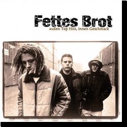 Cover: Fettes Brot - Außen Top Hits, innen Geschmack (Bonus Edition)