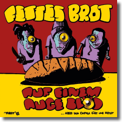 Cover: Fettes Brot - Auf einem Auge blöd (Bonus Edition)