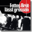 Cover: Fettes Brot - Fettes Brot lässt grüssen (Bonus Edition)