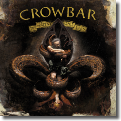 Cover: Crowbar - The Serpent Only Lies