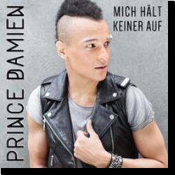 Cover: Prince Damien - Mich hält keiner auf