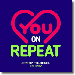 Cover: Jeremy Folderol feat. Heyday - You On Repeat