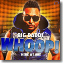 Cover: Big Daddi - Whoop! Here We Are
