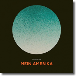 Cover: Philipp Poisel - Mein Amerika