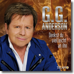 Cover: G.G. Anderson - Denkst du vielleicht an ihn
