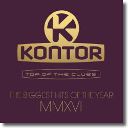 Cover: Kontor Top Of The Clubs - The Biggest Hits Of The Year MMVXI - Various Artists