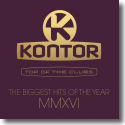 Kontor Top Of The Clubs - The Biggest Hits Of The Year MMVXI