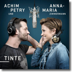 Cover: Anna-Maria Zimmermann & Achim Petry - Tinte