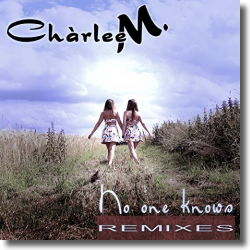 Cover: Chàrlee M. - No One Knows (Remixes)