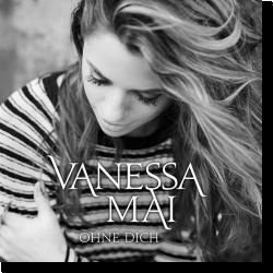 Cover: Vanessa Mai - Ohne dich