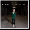 Cover:  Alexa Feser - Zwischen den Sekunden