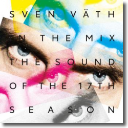 Cover: Sven Väth In The Mix: The Sound of the 17th Season - Various Artists