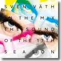 Cover: Sven Väth In The Mix: The Sound of the 17th Season