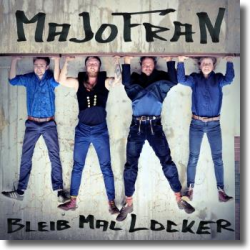 Cover: Majofran - Bleib mal locker