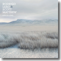 Cover:  Rodrigo Leão & Scott Matthew - Life Is Long