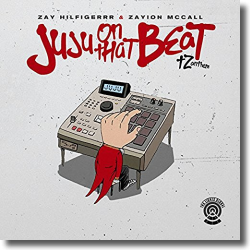 Cover: Zay Hilfigerrr & Zayion McCall - Juju On That Beat (TZ Anthem)