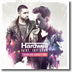 Cover: Hardwell feat. Jay Sean - Thinking About You