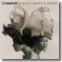 Cover:  Common - Black America Again