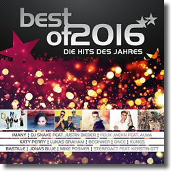 Cover: Best Of 2016 - Die Hits des Jahres - Various Artists