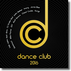 Cover: Dance Club 2016 - Various Artists