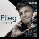 Cover:  Severino - Flieg mit mir
