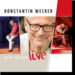 Cover: Konstantin Wecker - Ohne Warum - Live